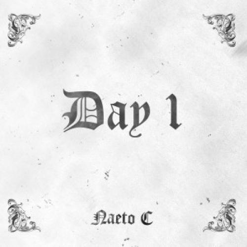 Naeto C - Day 1