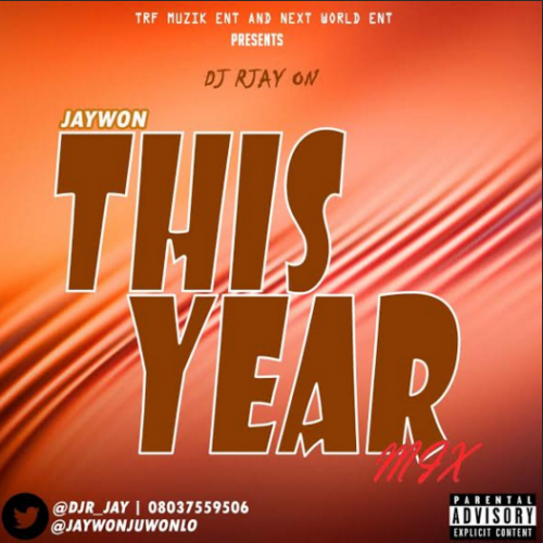 DJ R-Jay - This Year MIx