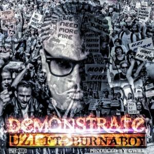 Uzi - Demonstrate (feat. Burna Boy)