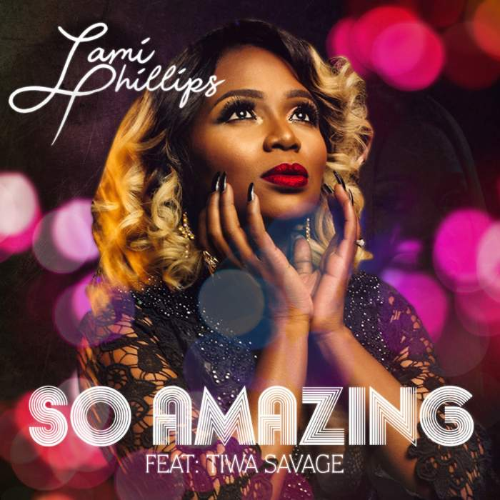Lami Phillips - So Amazing (feat. Tiwa Savage)