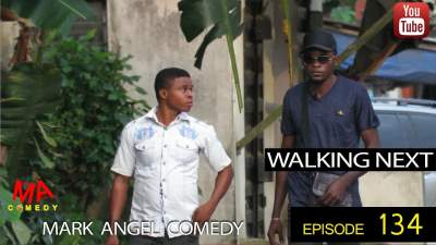 Comedy Skit: Mark Angel Comedy - Episode 134 (Walking Next)