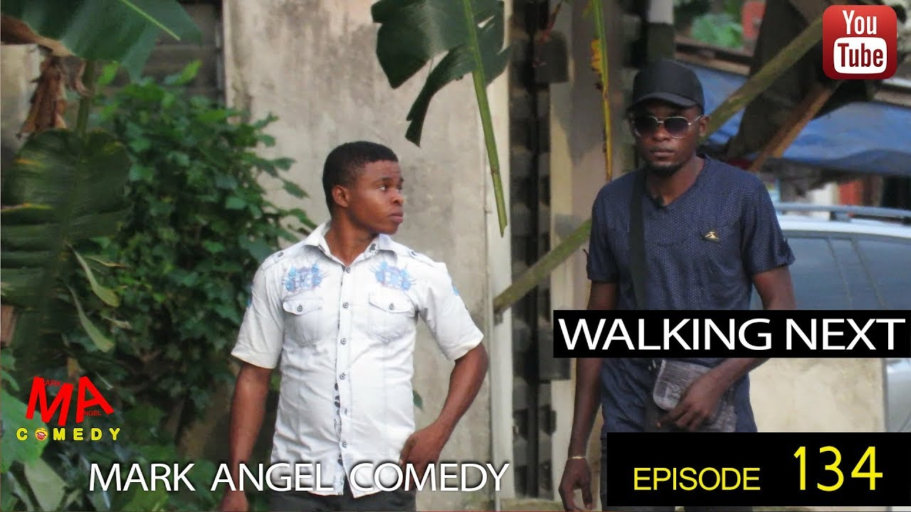 Mark Angel Comedy - Episode 134 (Walking Next)