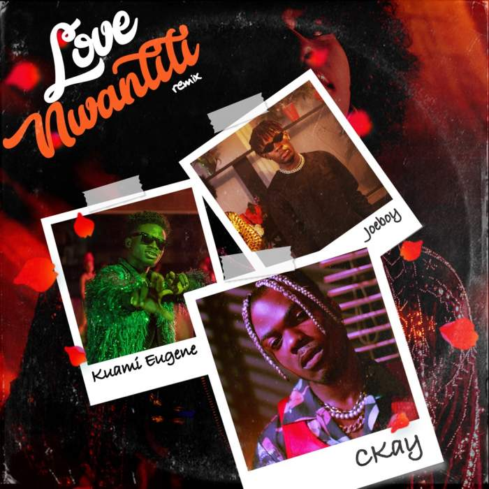 CKay - Love Nwantiti (Ah Ah Ah) (Remix) (feat. Joeboy & Kuami Eugene)