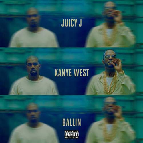 Juicy J - Ballin (ft. Kanye West)