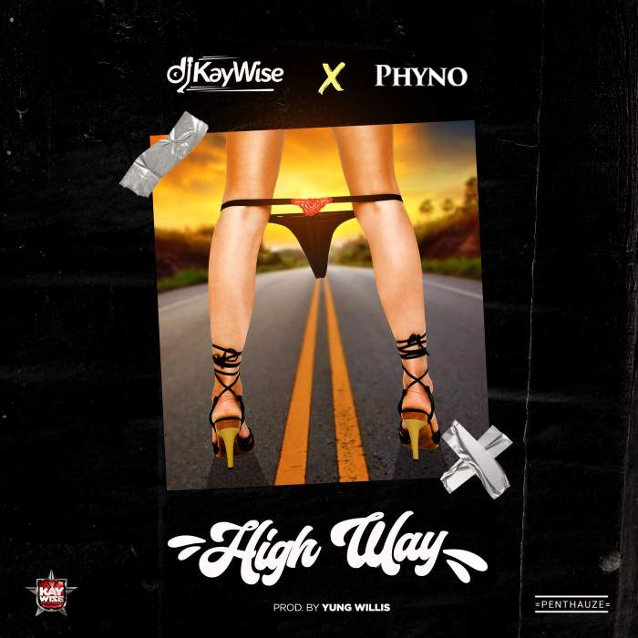 DJ Kaywise - High Way (feat. Phyno)