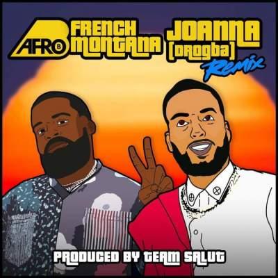 Music: Afro B - Joanna (Remix) (feat. French Montana)