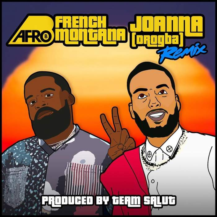 Afro B - Joanna (Remix) (feat. French Montana)