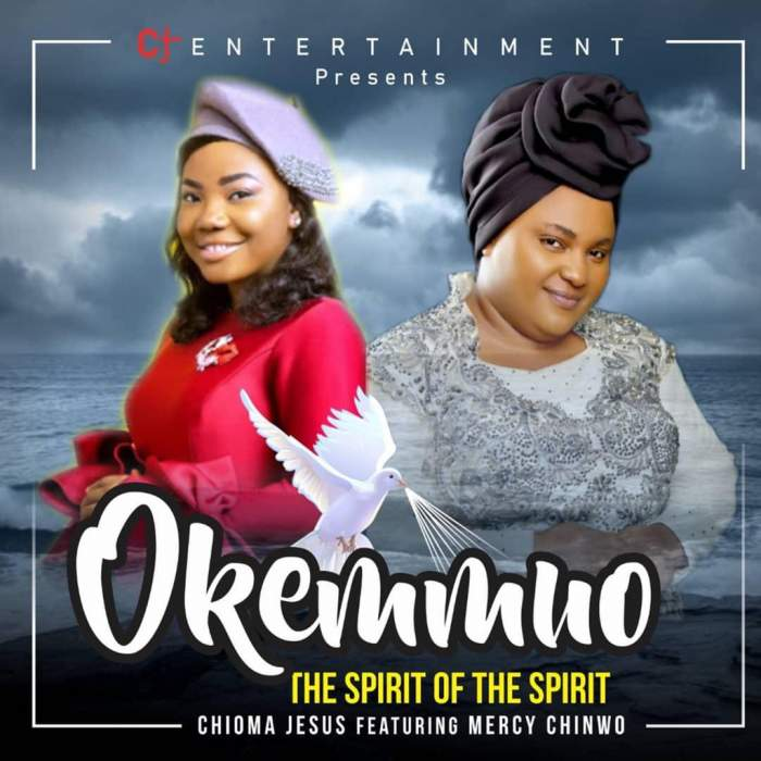 Chioma Jesus - Okemmuo (The Spirit of the Spirit) (feat. Mercy Chinwo)