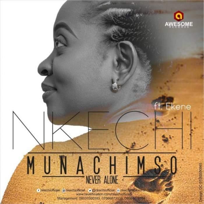 Nkechi - Munachimso (feat. Ekene John)