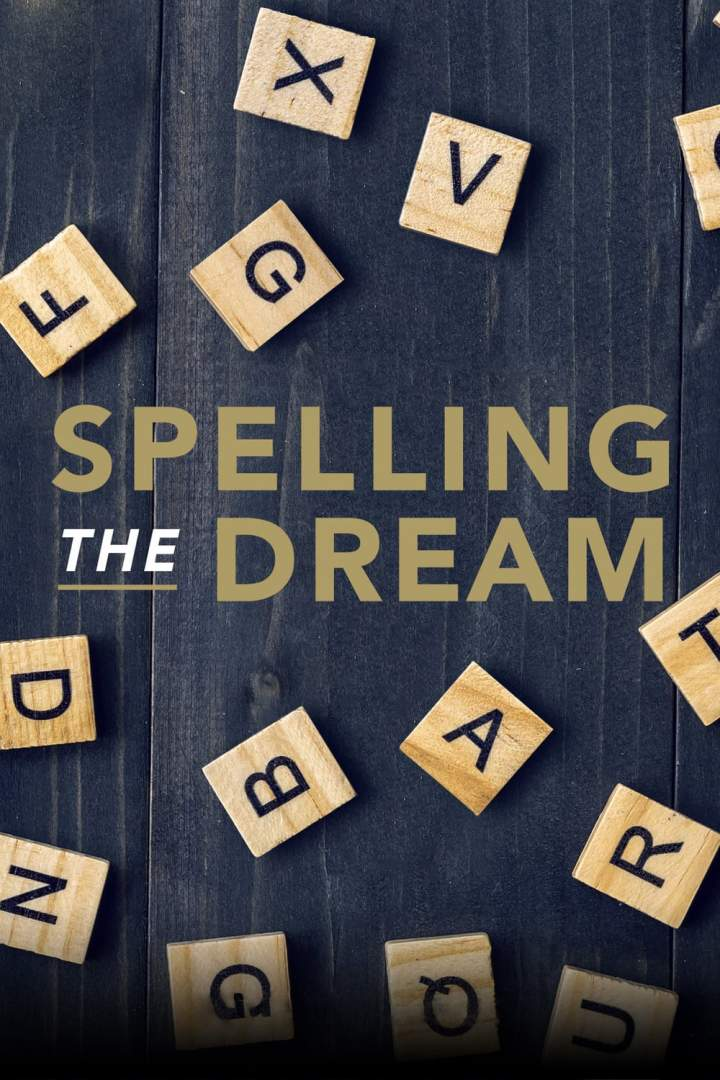 Spelling the Dream (2020)