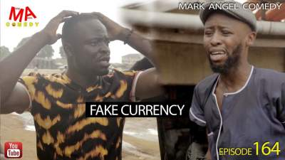 Comedy Skit: Mark Angel Comedy - Episode 164 (Fake Currency)