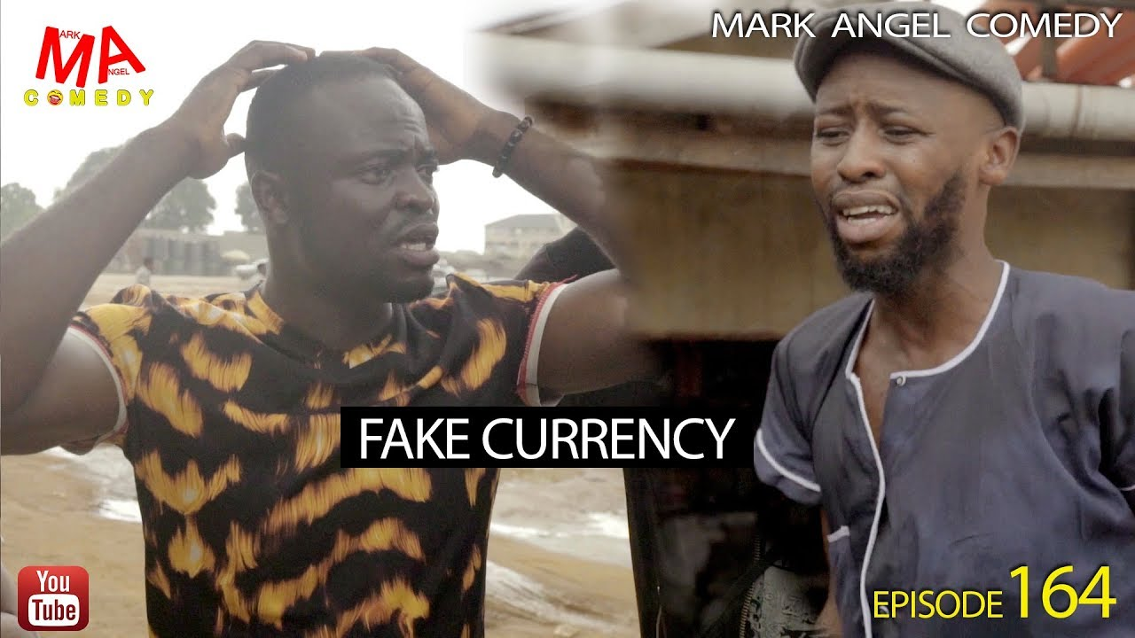 Mark Angel Comedy - Episode 164 (Fake Currency)