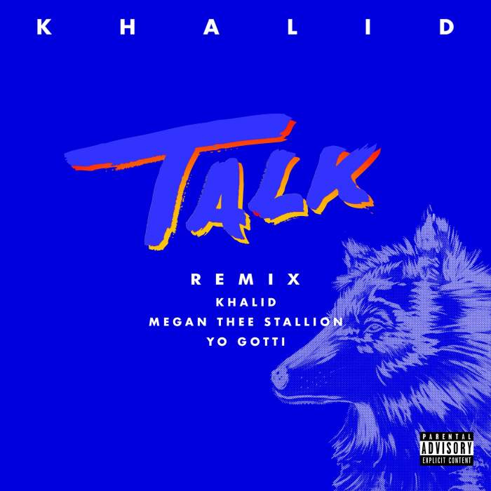 Khalid - Talk (Remix) (feat. Megan Thee Stallion & Yo Gotti)