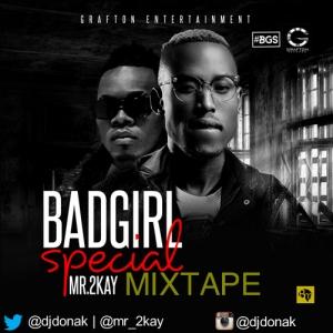 DJ Donak - Bad Girl Special (Tha Mixtape)