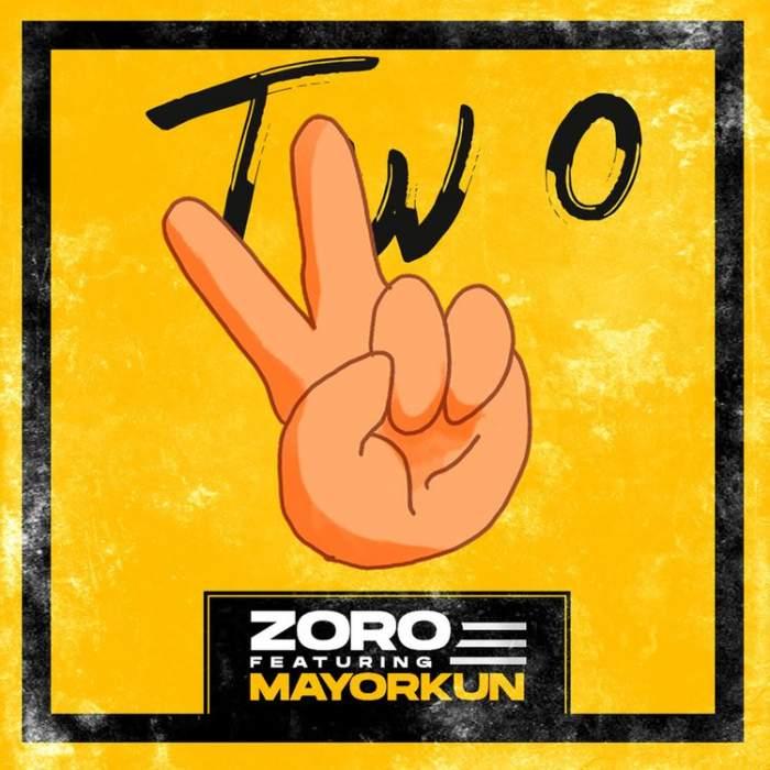 Zoro - Two (feat. Mayorkun)
