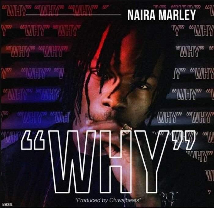 Naira Marley - Why