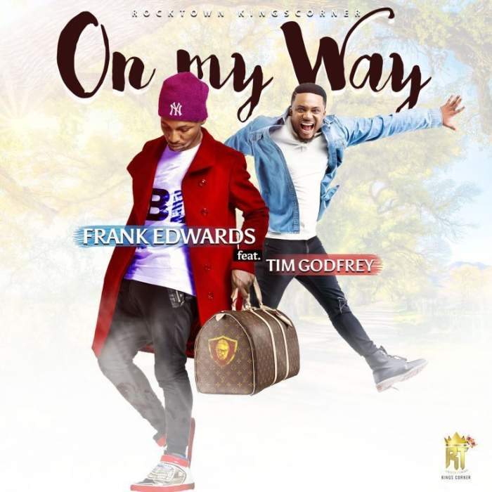 Frank Edwards - On My Way (feat. Tim Godfrey)