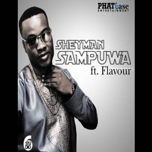 Sheyman - Sampuwa (ft. Flavour) Cover Art