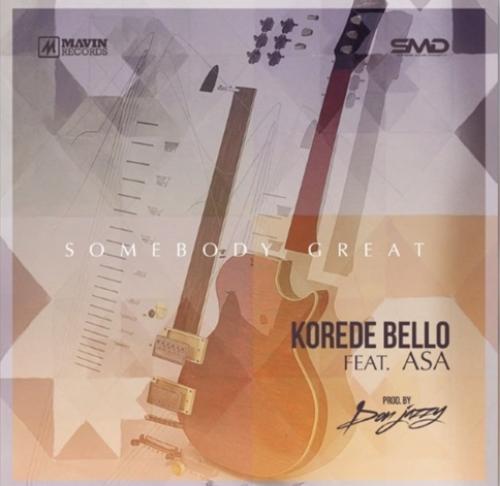 Korede Bello - Somebody Great (ft. Asa)