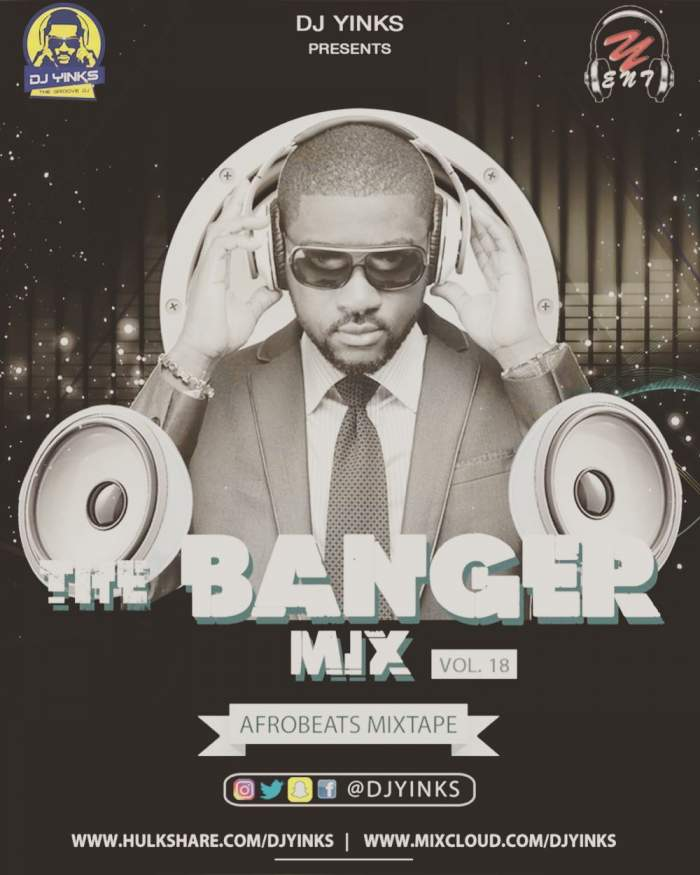DJ Yinks - The Banger Mix (Vol. 18)