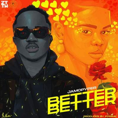 Music: Jamopyper - Better Better