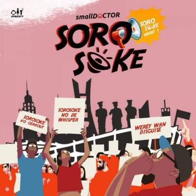 Music: Small Doctor - Soro Soke