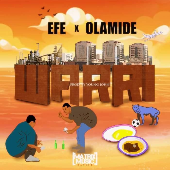 Efe - Warri (feat. Olamide)