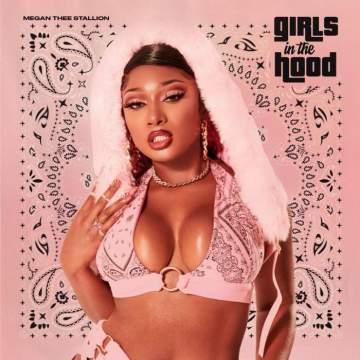 Music: Megan Thee Stallion - Girls in the Hood