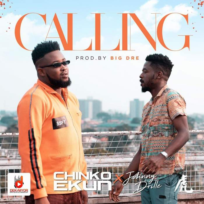 Chinko Ekun - Calling (feat. Johnny Drille)
