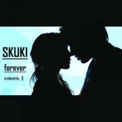 Skuki - Forever
