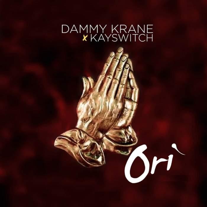 Dammy Krane & Kayswitch - Ori (Blessings)