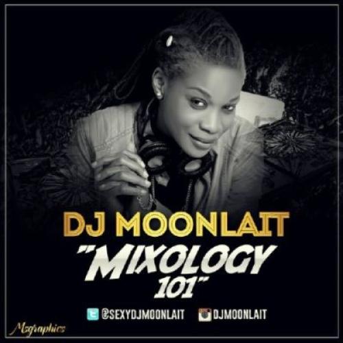 DJ Moonlait - Mixology 101