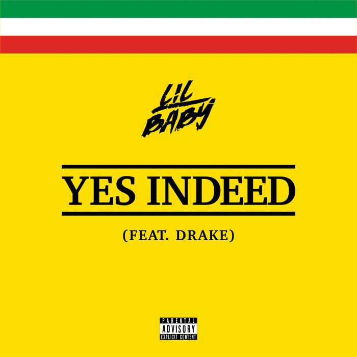Lil Baby - Yes Indeed (feat. Drake)