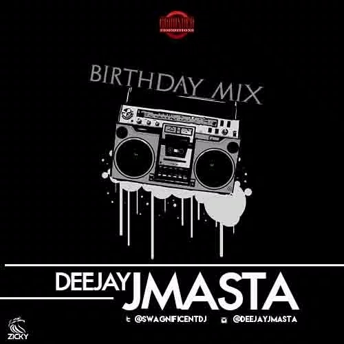 DJ J Masta - Birthday Mix