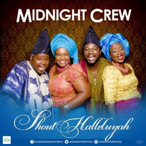 Midnight Crew - Shout Halleluyah