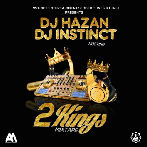 DJ Hazan & DJ Instinct - 2Kings Mix