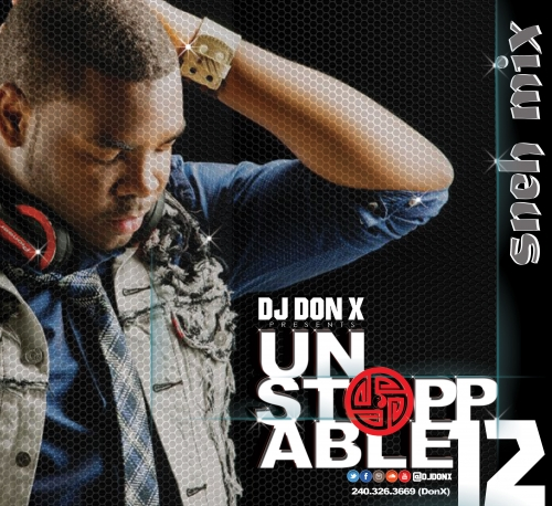 DJ Don X - Unstoppable Sneh Mix 12