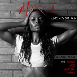 Niyola - Love To Love You (Remix) (feat. Phyno, Sarkodie, Lynxxx & Poe)