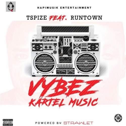 TSpize - Vybz Kartel Music (ft. Runtown)