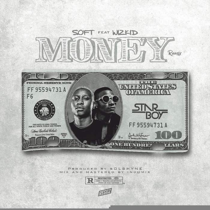 Soft - Money (Remix) (feat. Wizkid)