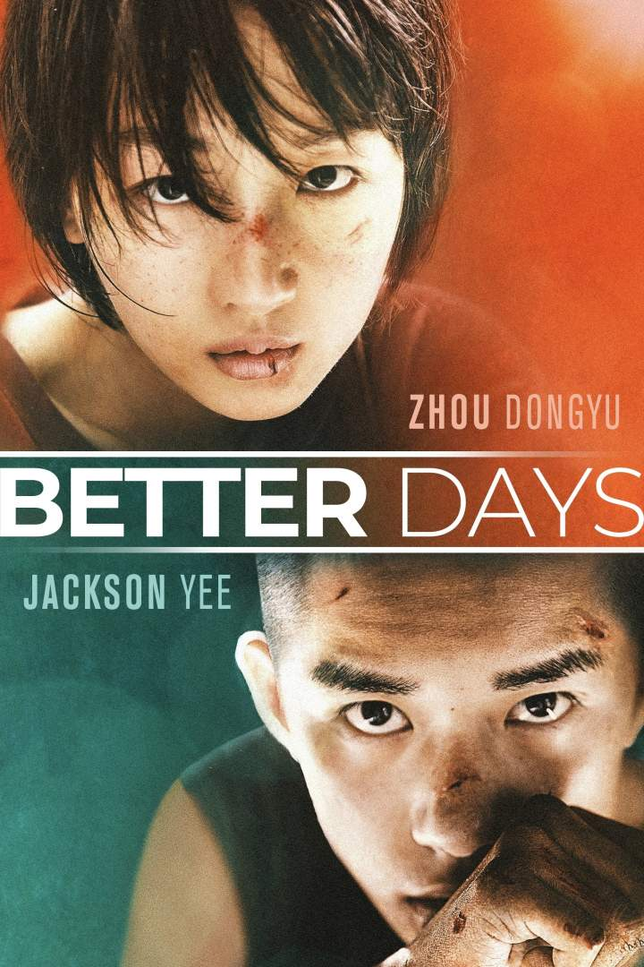 Better Days (2019) [Chinese]