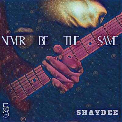 Music: Shaydee - Never Be The Same