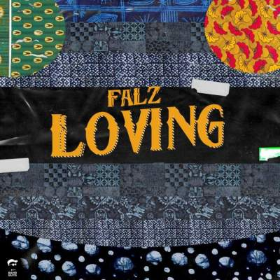 Music: Falz - Loving