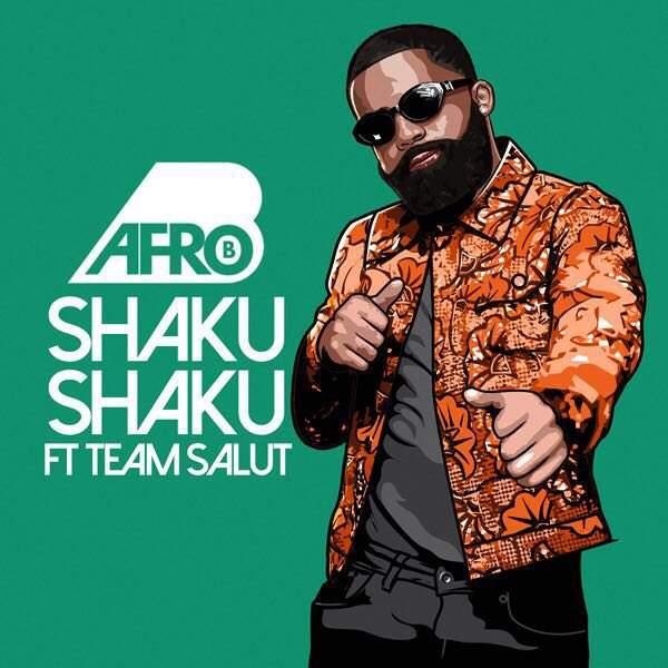 Afro-B - Shaku Shaku (feat. Team Salut)