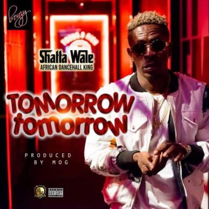 Shatta Wale - Tomorrow Tomorrow