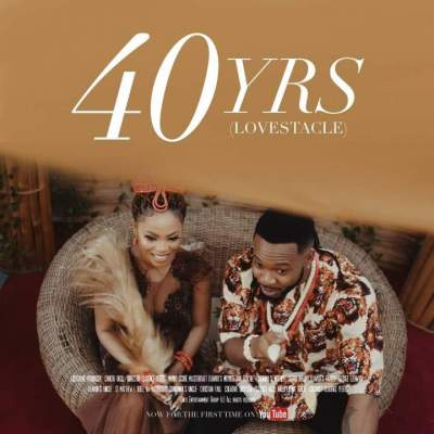 Nollywood Movie: Chidinma & Flavour - 40Yrs Lovestacle (2019)