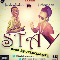 Hardewhaleh - Stay (ft. Trhymesz)