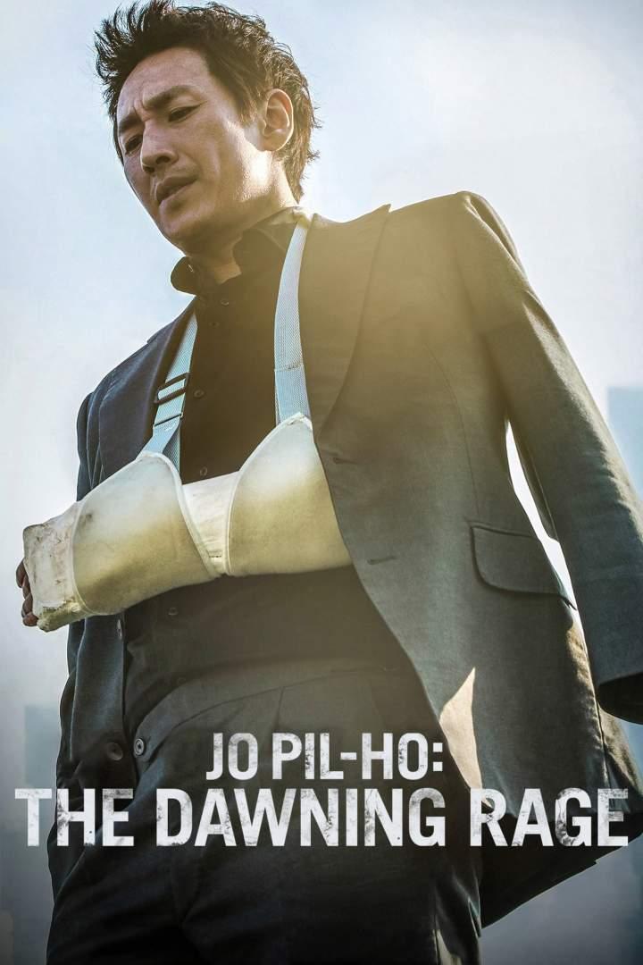 Jo Pil-ho: The Dawning Rage (2019) [Korean]