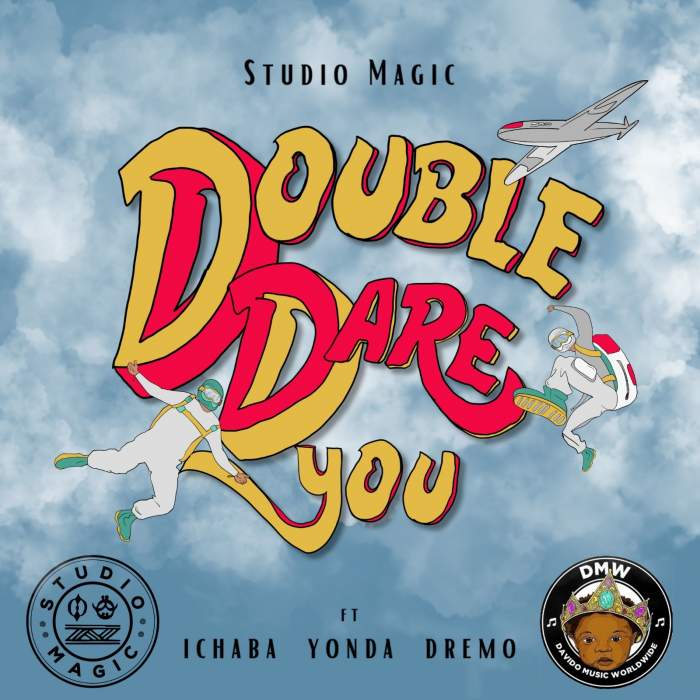 Studio Magic - Double Dare You (feat. Ichaba, Dremo & Yonda)