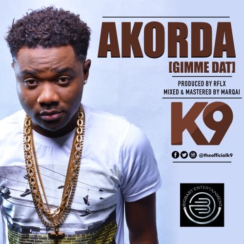 K9 - Akorda (Gimme That)